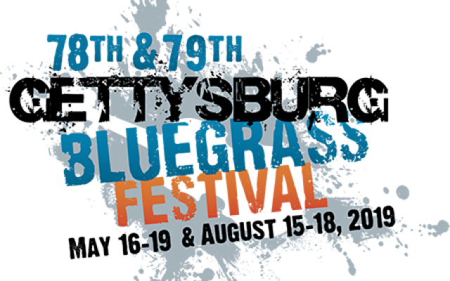 Gettysburg Bluegrass Festival 2019 - May 16 - 19 & August 15 - 18